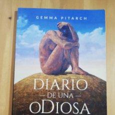 Libros de segunda mano: DIARIO DE UNA ODIOSA (GEMMA PITARCH). Lote 257964245