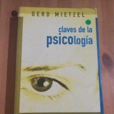 Libros de segunda mano: CLAVES DE LA PSICOLOGÍA (GERD MIETZEL). Lote 258001335