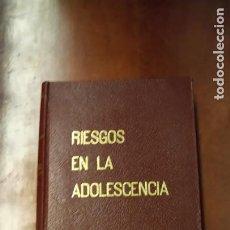 Libros de segunda mano: RIESGOS EN LA ADOLESCENCIA. Lote 258046860