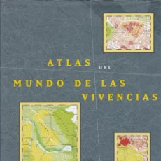 Libros de segunda mano: ATLAS DEL MUNDO DE LAS VIVENCIAS / POR LOUISE VAN SWAAIJ Y JEAN KLARE. Lote 289772223
