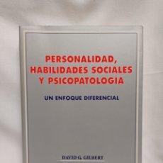 Libros de segunda mano: PERSONALIDAD, HABILIDADES SOCIALES Y PSICOPATOLOGÍA. UN ENFOQUE DIFERENCIAL.COMO NUEVO. Lote 259710330