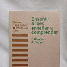 Libros de segunda mano: ENSEÑAR A LEER, ENSEÑAR A COMPRENDER . BUEN ESTADO. Lote 259711030