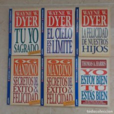 Libros de segunda mano: WAYNE DYER TUYO SAGRADO LA FELICIDAD DE NUESTROS HIJOS EL CIELO ES EL LIMITE THOMAS HARRIS OG MANDI. Lote 262104970