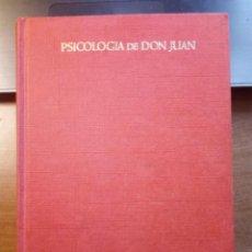 Libros de segunda mano: PSICOLOGÍA DE DON JUAN PRÁCTICA DEL ENAMORAMIENTO 1965 P. PORTABELLA DURAN 1ª EDICIÓN ZEUS. Lote 262292210