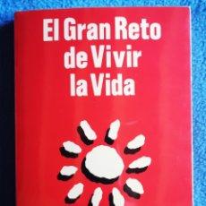 Libros de segunda mano: EL GRAN RETO DE VIVIR LA VIDA - ISABEL PINILLOS, MIGUEL GARCIA. Lote 262766170