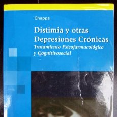 Libros de segunda mano: DISTIMIA Y OTRAS DEPRESIONES CRÓNICAS. TRATAMIENTO PSICOFARMACOLÓGICO Y COGNITIVOSOCIAL. CHAPPA. Lote 262939980