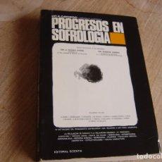Libros de segunda mano: PROGRESOS EN SOFROLOGIA - ALFONSO CAYCEDO. EDITORIAL SCIENTIA. 1969. Lote 263086110
