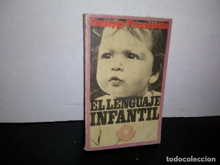 7- EL LENGUAJE INFANTIL - GIUSEPPE FRANCESCATO (Libros de Segunda Mano - Pensamiento - Psicología)