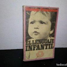 Libros de segunda mano: 7- EL LENGUAJE INFANTIL - GIUSEPPE FRANCESCATO. Lote 263219275