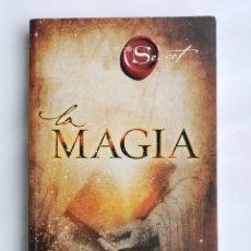 Libros de segunda mano: LA MAGIA THE SECRET RHONDA BYRNE EL SECRETO. Lote 263597120