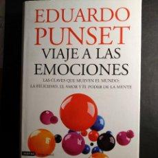 Libros de segunda mano: VIAJE A LAS EMOCIONES- EDUARDO PUNSET. Lote 263972475