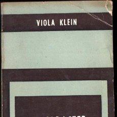 Libros de segunda mano: VIOLA KLEIN : EL CARÁCTER FEMENINO (PAIDÓS, 1971). Lote 264149212