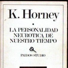 Libros de segunda mano: HORNEY : LA PERSONALIDAD NEURÓTICA DE NUESTRO TIEMPO (PAIDÓS, 1984). Lote 264485139
