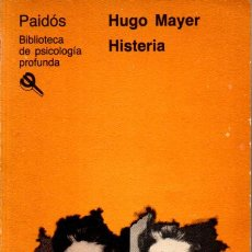 Libros de segunda mano: HUGO MAYER : HISTERIA (PAIDÓS, 1986). Lote 264498699