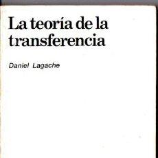 Libros de segunda mano: DANIEL LAGACHE : LA TEORÍA DE LA TRANSFERENCIA (NUEVA VISIÓN, 1980). Lote 264499874
