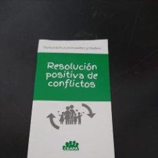 Libros de segunda mano: RESOLUCION POSITIVA DE CONFLICTOS. Lote 267139139
