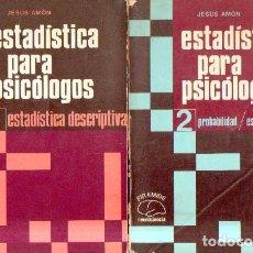 Libros de segunda mano: ESTADISTICA PARA PSICOLOGOS (2 TOMOS). AMON, JESUS. A-PSI-636. Lote 269054133