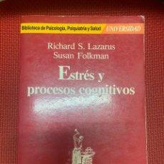 Libros de segunda mano: ESTRÉS Y PROCESOS COGNITIVOS. RICHARD S. LAZARUS, SUSAN FOLKMAN. 1986, MARTÍNEZ ROCA.. Lote 269286958