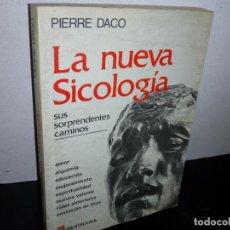 Libros de segunda mano: 27- LA NUEVA SICOLOGÍA - PIERRE DACO. Lote 269330893