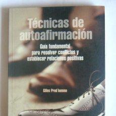 Libros de segunda mano: TECNICAS DE AUTOAFIRMACION - GUIA FUNDAMENTAL PARA RESOLVER CONFLICTOS - GILLES PROD´HOMME. Lote 269341263
