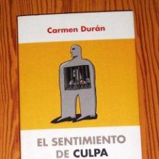Libros de segunda mano: DURÁN, CARMEN. EL SENTIMIENTO DE CULPA (PSICOLOGÍA). - 1ª ED. - KAIRÓS. Lote 269367713
