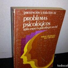 Libros de segunda mano: 27- PREVENCIÓN Y SOLUCIÓN DE PROBLEMAS PSICOLÓGICOS APLICANDO LA PSICOLOGÍA SOCIAL - PHILIP FELDMAN. Lote 269376003