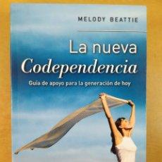 Libros de segunda mano: LA NUEVA CODEPENDENCIA / MELODY BEATTIE / 2013. NUEVA IMAGEN. Lote 269456963