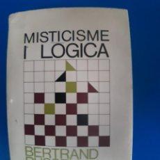 Libros de segunda mano: MISTICISME I LOGICA BERTRAND RUSSELL. Lote 269939208