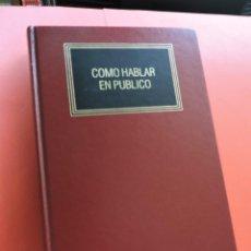 Libros de segunda mano: CÓMO HABLAR EN PÚBLICO. EDICIONES DEUSTO 1993. Lote 270565828