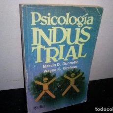 Libros de segunda mano: 37- PSICOLOGÍA INDUSTRIAL - MARVIN D. DUNNETTE. Lote 271693563