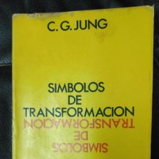 Libri di seconda mano: SIMBOLOS DE TRANSFORMACION ( C.G. JUNG ) BIBLIOTECA DE PSICOLOGIA PROFUNDA EDITORIAL PAIDOS 1977. Lote 273097898