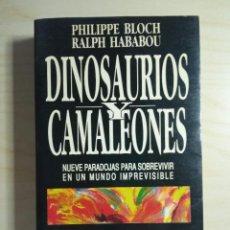 Libros de segunda mano: DINOSAURIOS Y CAMALEONES - PHILIPPE BLOCH; RALPH HABABOU - DEL DRAC - 1992. Lote 273454538