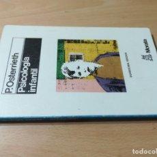 Libros de segunda mano: PSICOLOGIA INFANTIL / P OSTRRIETH / MORATA / CONS011 BEBE NIÑO. Lote 273761048