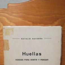 Libros de segunda mano: HUELLAS VERSOS PARA SENTIR Y PENSAR -- NATALIO NAVARRA. Lote 273950698