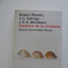 Libros de segunda mano: GENETICA DE LA CONDUCTA - ROBERT PLOMIN, J.C. DEFRIES, G.E. MCCLEARN- ED. ALIANZA UNIVERSIDAD TEXTOS. Lote 276271503