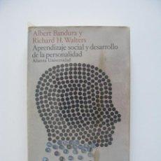 Libros de segunda mano: APRENDIZAJE SOCIAL Y DESARROLLO DE LA PERSONALIDAD - ALBERT BANDURA Y RICHARD H. WALTERS - ALIANZA. Lote 276675948