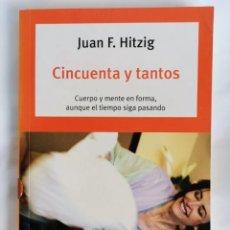 Libros de segunda mano: CINCUENTA Y TANTOS JUAN F. HITZIG. Lote 276691618
