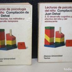 Libros de segunda mano: LECTURAS DE PSICOLOGÍA DEL NIÑO. COMPILACIÓN DE JUAN DELVAL. OBRA COMPLETA EN DOS TOMOS.. Lote 277134858
