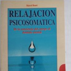 Libros de segunda mano: RELAJACION PSICOSOMÁTICA. Lote 277262078