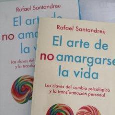 Libros de segunda mano: EL ARTE DE NO AMARGARSE LA VIDA. RAFAEL SANTANDREU. Lote 277262358
