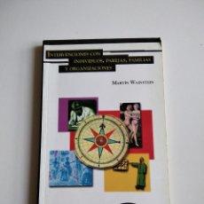 Libros de segunda mano: INTERVENCIONES CON INDIVIDUOS, PAREJAS, FAMILIAS Y ORGANIZACIONES. WAINSTEIN, MARTÍN. Lote 277505928