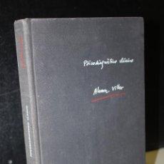 Libros de segunda mano: PSICODIAGNÓSTICO CLÍNICO. LAS TÉCNICAS DE LA EXPLORACIÓN PSICOLÓGICA.- ÁLVAREZ VILLAR, ALFONSO.. Lote 277506188