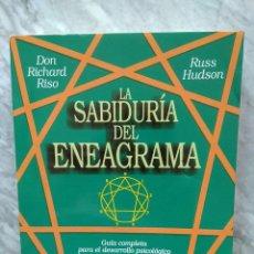 Libros de segunda mano: DON RICHARD RISO, RUSS HUDSON: LA SABIDURÍA DEL ENEAGRAMA. Lote 277524543