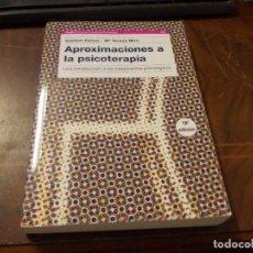 Libros de segunda mano: APROXIMACIONES A LA PSICOTERAPIA, UNA INTRODUCCIÓN TRATAMIENTOS PSICOLÓGICOS. GUILLEM FEIXAS, Mª TER. Lote 277535008
