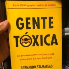 Libros de segunda mano: LIBRO GENTE TOXICA BERNARDO STAMATEAS AUTOAYUDA MAS AYUDA PSICOLOGICA PSICOLOGIA PSICOLOGO SANAR. Lote 277536428