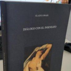 Libros de segunda mano: DIÁLOGO CON EL INSENSATO - SWAIN, GLADYS. Lote 277590333