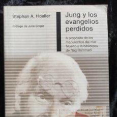 Libros de segunda mano: JUNG Y LOS EVANGELIOS PERDIDOS - STEPHAN A. HOELLER - OBELISCO -. Lote 278217368