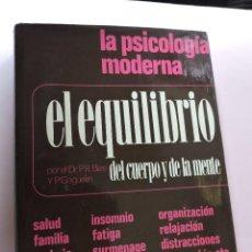 Libros de segunda mano: EL EQUILIBRIO DEL CUERPO Y DE LA MENTE. BIZE, P.R. Y GOGUELIN, P. PSICOLOGÍA MODERNA MENSAJERO 1972. Lote 278330468