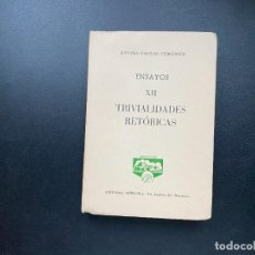 Libros de segunda mano: ENSAYOS XII. TRIVIALIDADES RETORICAS. ANTONIO PASCUAL. ED. PEÑISCOLA. BARCELONA, 1962. PAGS: 179. Lote 278387258