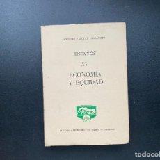 Libros de segunda mano: ENSAYOS XV. ECONOMIA Y EQUIDAD. ANTONIO PASCUAL. ED. PEÑISCOLA. BARCELONA, 1963. PAGS: 207. Lote 278388328